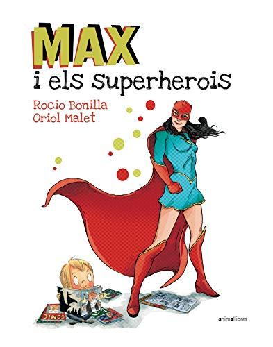 Max I Els Superherois: 29 (Àlbums il·lustrats)