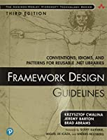 Framework Design Guidelines: Conventions, Idioms, and Patterns for Reusable .NET Libraries (paperback) (Addison-Wesley Microsoft Technology Series)
