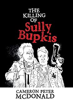 The Killing of Sully Bupkis