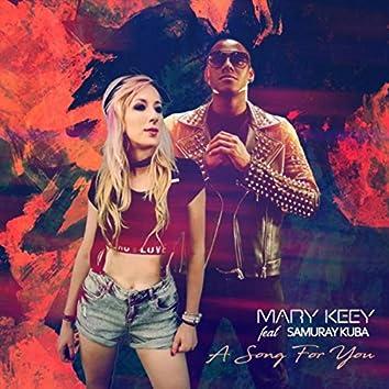A Song for You (feat. Samuray Kuba)