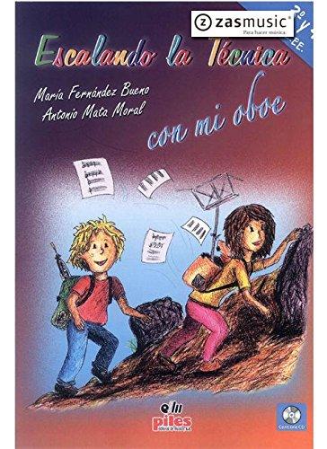 MATA y FERNANDEZ - Escalando la Tecnica con mi Oboe 3º y 4º EE.EE (Inc.CD)