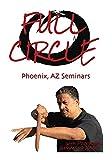 Full Circle Warrior Arts Phoenix Seminars