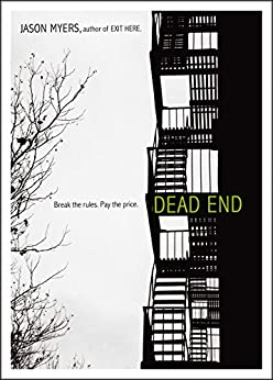 Dead End by [Jason Myers]