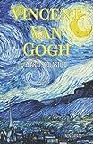 Vincent Van Gogh - Diario Scolastico Non Datato: Per la Scuola Primaria e Secondaria, con tanti Disegni di Quadri Famosi da Colorare - Robe da Cartoon