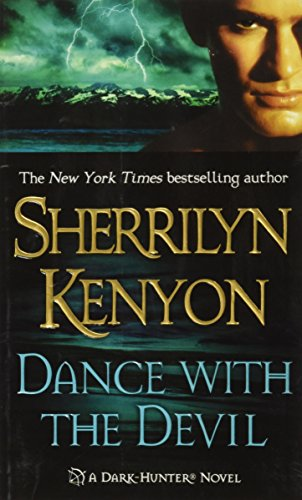 Dance with the Devil (Dark-Hunter, Book 4)