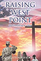 Raising West Point: The Unmasking of a Hero