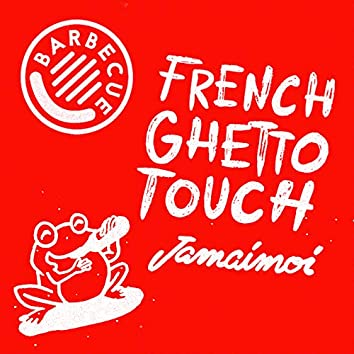 Frenchghettotouch