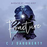 Fracture: Night School, Book 3
