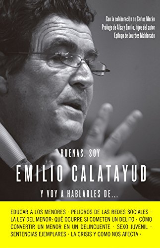 Buenas, soy Emilio Calatayud y voy a hablarles de... (COLECCION ALIENTA)