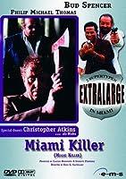 Extralarge 3 - Miami Killer