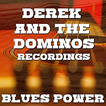 Blues Power Derek And The Dominos Recordings
