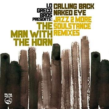 Calling Back, Naked Eye (Remixes)