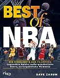 Best of NBA: Die Highlights aus 75 Jahren. Legendäre Spiele, außergewöhnliche Stars, unvergessliche Momente (German Edition)