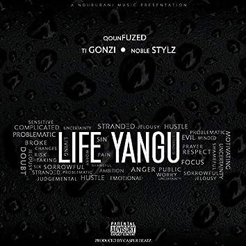 Life Yangu (feat. Ti Gonzi & Noble Stylz)