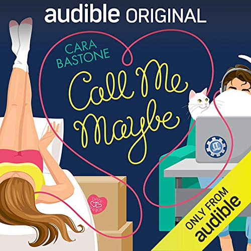 Call Me Maybe Audiobook By Cara Bastone cover art
