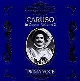 Caruso In Opera Vol. 2 - nrico Caruso