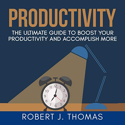 Productivity: The Ultimate Guide to Boost Your Productivity and Accomplish More                   By:                                                                                                                                 Robert J. Thomas                               Narrated by:                                                                                                                                 Nick Dolle                      Length: 23 mins     Not rated yet     Overall 0.0