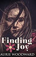 Finding Joy: Large Print Hardcover Edition