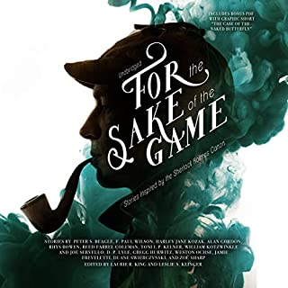 For the Sake of the Game     Stories Inspired by the Sherlock Holmes Canon              By:                                                                                                                                 Laurie R. King - editor,                                                                                        Leslie S. Klinger - editor,                                                                                        Peter S. Beagle,                   and others                          Narrated by:                                                                                                                                 Grover Gardner,                                                                                        Simon Vance,                                                                                        Derek Perkins,                   and others                 Length: 9 hrs and 33 mins     21 ratings     Overall 4.2