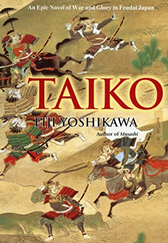 Taiko: An Epic Novel of War and Glory in Feudal Japan (English Edition)