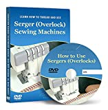 How to Thread and Use Sergers (Overlock) Machines - Video Lesson on DVD