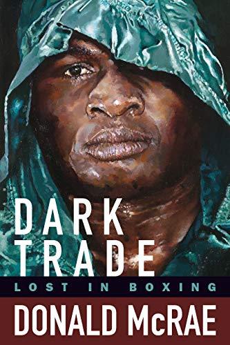 Dark Trade: Lost in Boxing: Lost in Boxing