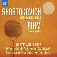 ショスタコーヴィチ:ヴァイオリン協奏曲/リーム:歌われし時