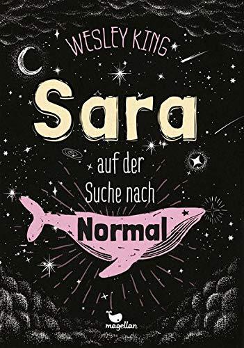 Buchseite und Rezensionen zu 'Sara auf der Suche nach Normal' von Wesley King