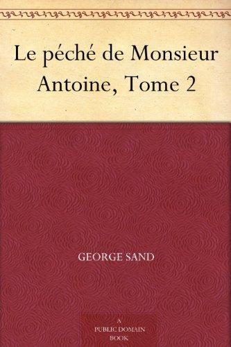 Couverture du livre Le péché de Monsieur Antoine, Tome 2