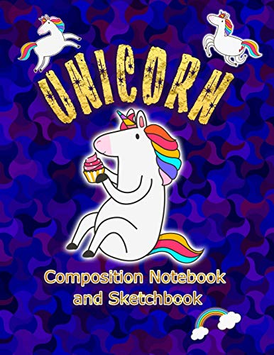 Unicorn Composition Notebook and Sketchbook: MORE UNICORNS INSIDE | Cute Christmas Stocking Stuffers