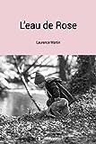L'eau de rose: Un roman familial émouvant