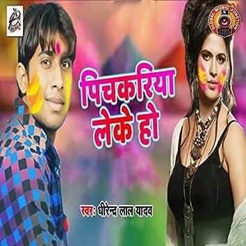 Pichkariya Leke Ho - Single