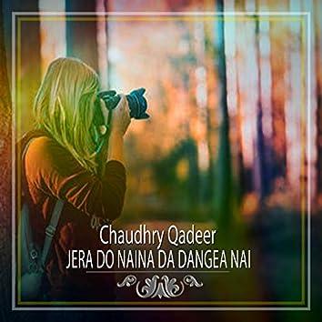 Jera Do Naina Da Dangea Nai - Single