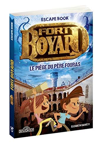 Fort Boyard - Escape book - Le Piège du Père Fouras - Livre-jeu avec énigmes - Dès 8 ans (2)