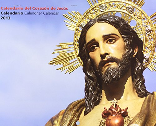 Calendario faldillas 2013 corazon de Jesús (Corazon De Jesus 2013) de Aa.Vv. (24 sep 2012) Tapa blanda