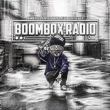 Boombox Radio [Explicit]