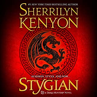 Stygian     A Dark-Hunter Novel              Written by:                                                                                                                                 Sherrilyn Kenyon                               Narrated by:                                                                                                                                 Holter Graham                      Length: 26 hrs and 5 mins     16 ratings     Overall 4.5