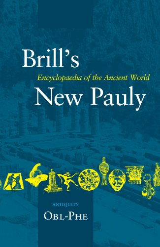 Brill's New Pauly: Antiquity: Obl-phe (Brill's New Pauly)
