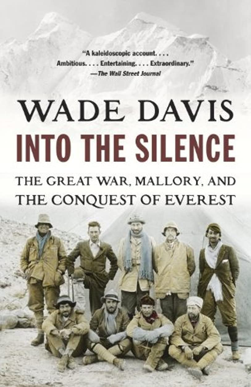 海洋行発表Into the Silence: The Great War, Mallory, and the Conquest of Everest (English Edition)