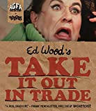 Take it Out in Trade (Special Edition) [Blu-ray]