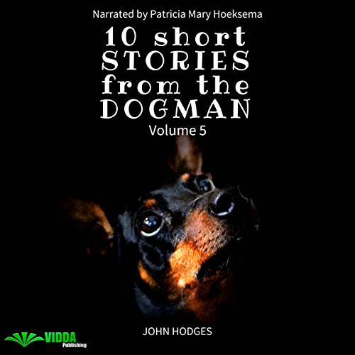 10 Short Stories from the Dogman, Volume 5 audiobook cover art