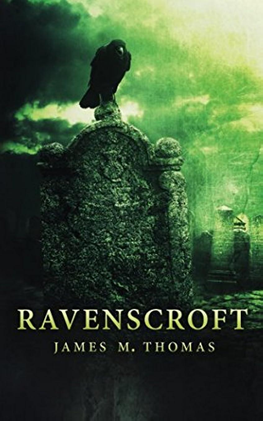 わずらわしいアカデミーズボンRavenscroft (The Ravenscroft Chronicles)