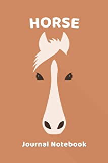 Horse Notebook Journal: Zoo Farm Animal Face Close Up Note Book Journal Diary, Cool Gift for Men, Women, Kids 118 pages 6x...