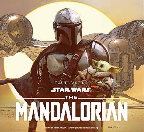 Star Wars - Tout l'art de Star Wars - Star Wars, Tout l'Art de The Mandalorian 1