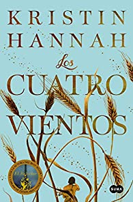 Los cuatro vientos par Kristin Hannah