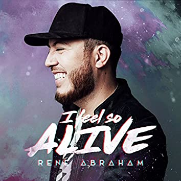 I Feel So Alive (feat. Joth Hunt)