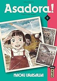 Asadora !, tome 2 par Naoki Urasawa