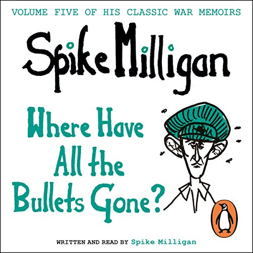 Where Have All the Bullets Gone? audiobook cover art