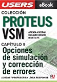 Proteus VSM: Opciones de simulación y corrección de errores (Colección Proteus VSM nº 9)