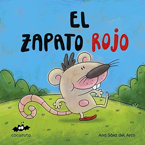 EL ZAPATO ROJO : ILUSTRACIONES A COLOR / TEXTO EN MAYÚSCULAS /...
